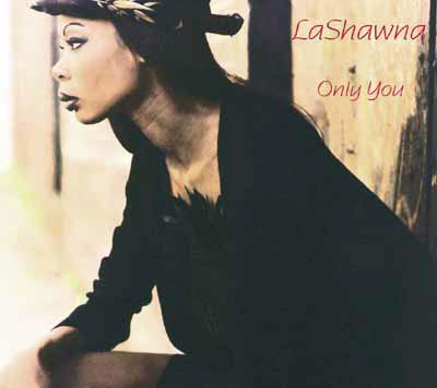 LaShawna - Only You single